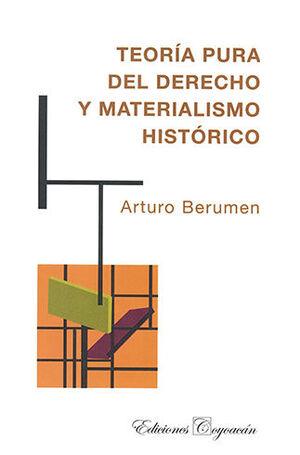 TEORIA PURA DEL DERECHO Y MATERIALISMO HISTORICO