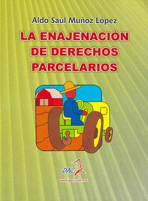 ENAJENACIÓN DE DERECHOS PARCELARIOS, LA
