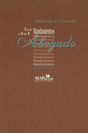 MANDAMIENTOS DEL ABOGADO, LOS