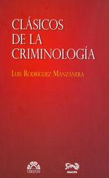 CLÁSICOS DE LA CRIMINOLOGÍA