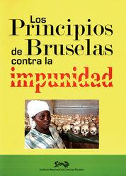 PRINCIPIOS DE BRUSELAS CONTRA LA IMPUNIDAD, LOS