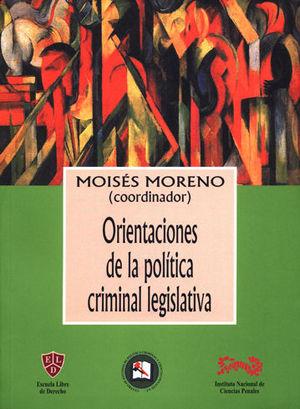 ORIENTACIONES DE LA POLITICA CRIMINAL LEGISLATIVA
