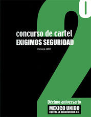 2DO CONCURSO DE CARTEL EXIGIMOS SEGURIDAD