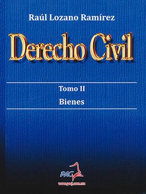 DERECHO CIVIL TOMO II. BIENES