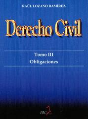 DERECHO CIVIL. TOMO III. OBLIGACIONES