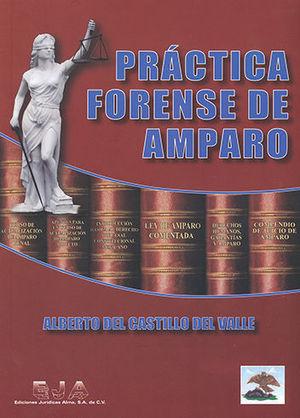 PRACTICA FORENSE DE AMPARO - DÉCIMA TERCERA EDICIÓN