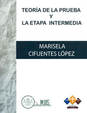 TEORÍA DE LA PRUEBA Y LA ETAPA INTERMEDIA