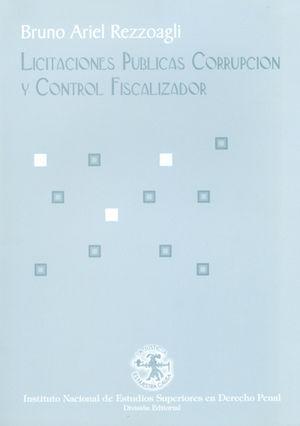 LICITACIONES PUBLICAS CORRUPCION Y CONTROL FISCALIZADOR