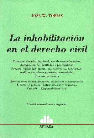 INHABILITACIÓN EN EL DERECHO CIVIL