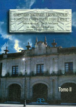COMENTARIOS DOCTRINALES JURISPRUDENCIALES Y LEGISLATIVOS AL CÓDIGO PENAL DEL ESTADO DE MÉXICO