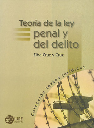 TEORÍA DE LA LEY PENAL Y DEL DELITO