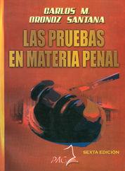 PRUEBAS EN MATERIA PENAL, LAS. QUINTA EDICIÓN