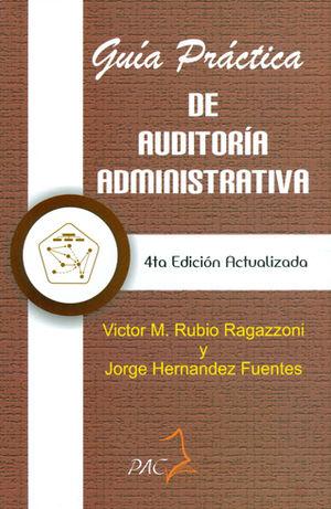 GUIA PRÁCTICA DE AUDITORIA ADMINISTRATIVA 4TA. EDICIÓN ACTUALIZADA
