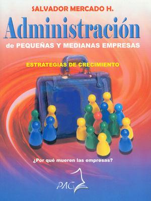 ADMINISTRACIÓN DE PEQUEÑAS Y MEDIANAS EMPRESAS