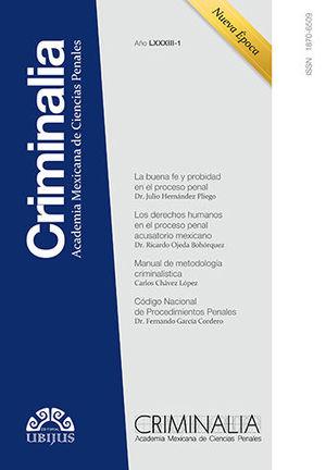 CRIMINALIA AÑO LXXXIII - 01 REVISTA DE LA ACADEMIA MEXICANA DE CIENCIAS PENALES