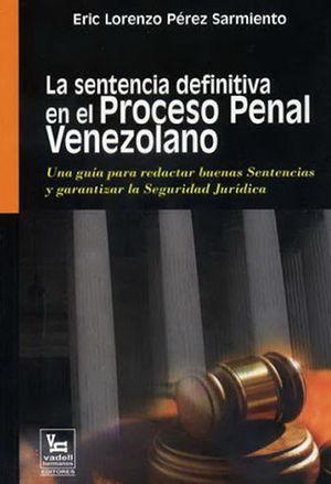 SENTENCIA DEFINITIVA EN EL PROCESO PENAL,LA