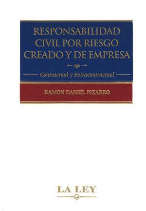 RESPONSABILIDAD CIVIL POR RIESGO CREADO Y DE EMPRESA (3 TOMOS)