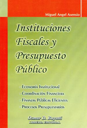 INSTITUCIONES FISCALES Y PRESUPUESTO PUBLICO