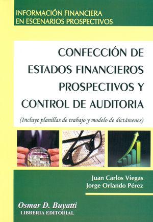 CONFECCION DE ESTADOS FINANCIEROS PROSPECTIVOS Y CONTROL DE AUDITORIA