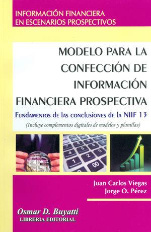 MODELO PARA LA CONFECCION INFORMACION FINANCIERA PROSPECTIVA