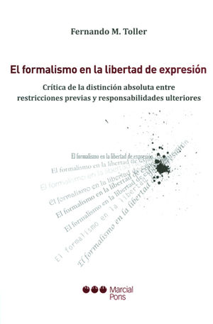 FORMALISMO EN LA LIBERTAD DE EXPRESIÓN