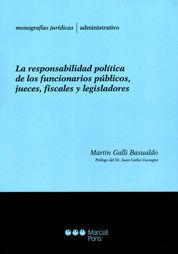 RESPONSABILIDAD POLÍTICA DE LOS FUNCIONARIOS PUBLICOS,JUECES,FISCALES Y LEGISLADORES