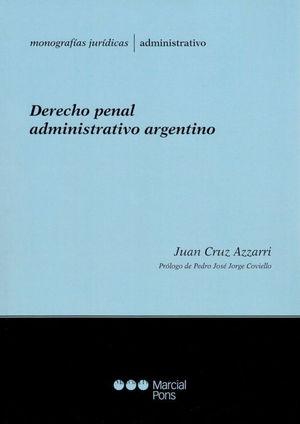 DERECHO PENAL ADMINISTRATIVO ARGENTINO
