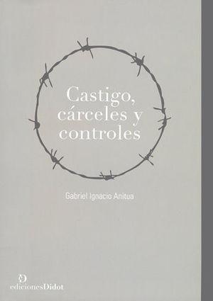 CASTIGO CARCELES Y CONTROLES