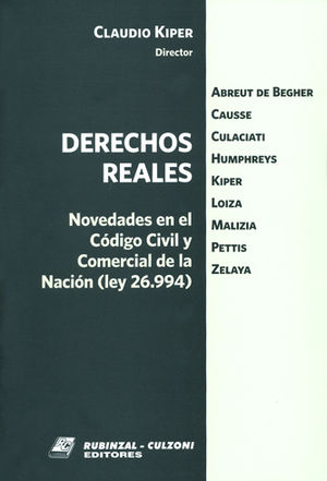 DERECHOS REALES - NOVEDADES EN EL CÓDIGO CIVIL Y COMERCIAL DE LA NACIÓN