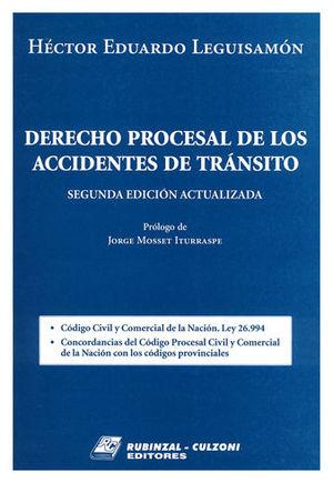 DERECHO PROCESAL DE LOS ACCIDENTES DE TRÁNSITO. TOMO I Y II