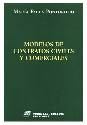 MODELOS DE CONTRATOS CIVILES Y COMERCIALES. TOMO I Y II (OBRA COMPLETA)