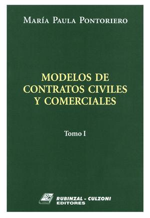 MODELOS DE CONTRATOS CIVILES Y COMERCIALES. TOMO I