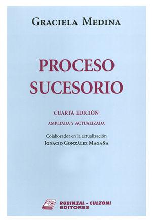 PROCESO SUCESORIO. TOMO I Y II. 4ª EDICIÓN AMPLIADA Y ACTUALIZADA