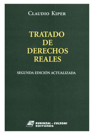 TRATADO DE DERECHOS REALES. TOMOS I Y II. OBRA COMPLETA