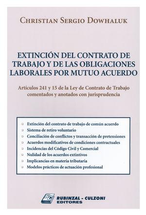 EXTINCIÒN DEL CONTRATO DE TRABAJO Y DE LAS OBLIGACIONES LABORALES POR MUTUO ACUERDO