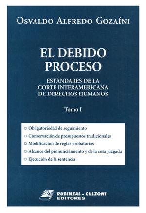 DEBIDO PROCESO, EL. (TOMO I)