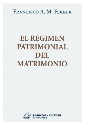 REGIMEN PATRIMONIAL DEL MATRIMONIO, EL