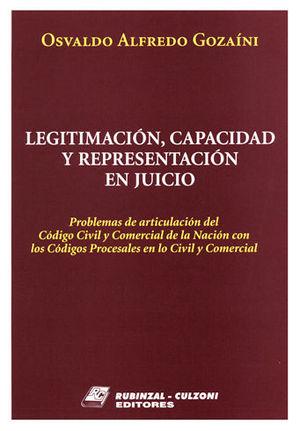 LEGITIMACIÓN, CAPACIDAD Y REPRESENTANTES EN JUICIO