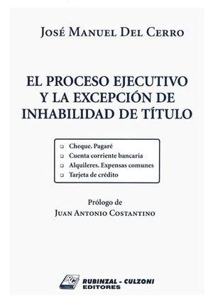 PROCESO EJECUTIVO Y LA EXCEPCIÓN DE INHABILIDAD DE TÍTULO, EL