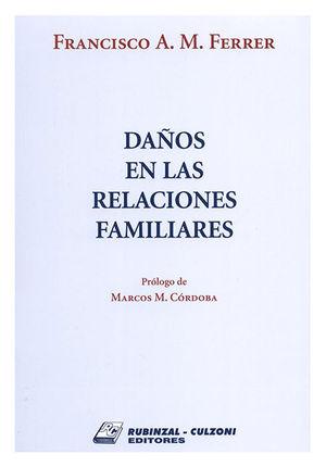 DAÑOS EN LAS RELACIONES FAMILIARES