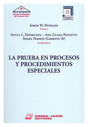 PRUEBA EN PROCESOS Y PROCEDIMIENTOS ESPECIALES, LA