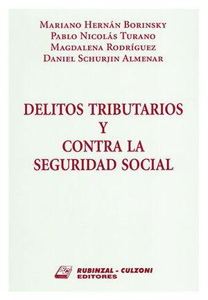 DELITOS TRIBUTARIOS Y CONTRA LA SEGURIDAD SOCIAL