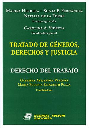 TRATADO DE GÉNEROS, DERECHOS Y JUSTICIA - DERECHO DEL TRABAJO TOMO III