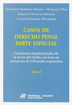 CASOS DE DERECHO PENAL PARTE ESPECIAL. TOMO I