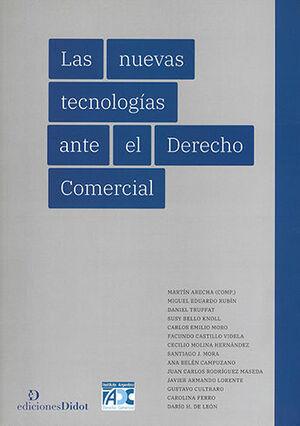 NUEVAS TECNOLOGÍAS ANTE EL DERECHO COMERCIAL, LAS