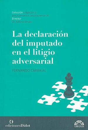 DECLARACIÓN DEL IMPUTADO EN EL LITIGIO ADVERSARIAL, LA