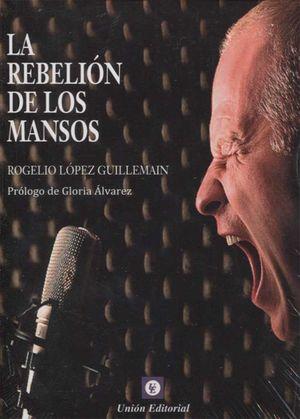 REBELIÓN DE LOS MANSOS, LA