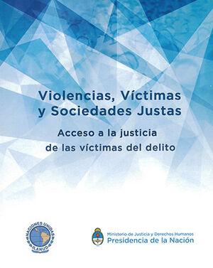 VIOLENCIAS, VÍCTIMAS Y SOCIEDADES JUSTAS