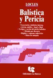 BALISTICA Y PERICIA