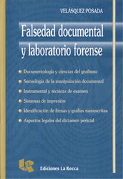 FALSEDAD DOCUMENTAL Y LABORATORIO FORENSE